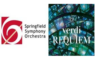 Springfield Symphony Orchestra Verdi Requiem Saturday, April 28, 2018, 7:30 p.m.
