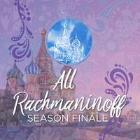Springfield Symphony Orchestra All Rachmaninoff Season Finale Saturday, May 19, 2018, 7:30 p.m.